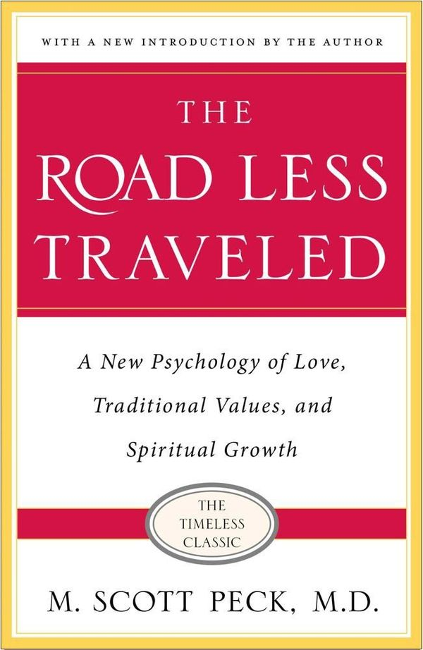 """love in scott peck s book the In """"the road less traveled,"""" psychiatrist morgan scott peck (m scott peck) begins the book by turning on its end one of our most cherished and fundamental assumptions about life—that it ought to be easy."""